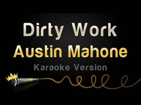 Austin Mahone - Dirty Work (Karaoke Version)