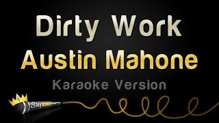 Austin Mahone - Dirty Work (Karaoke Version)