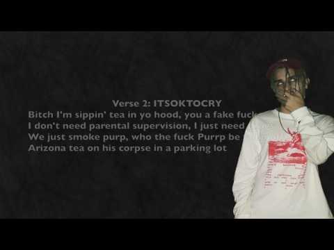 #I'mSippinTeaInYourHood | Lyrics | XXXTENTACION & ITSOKTOCRY