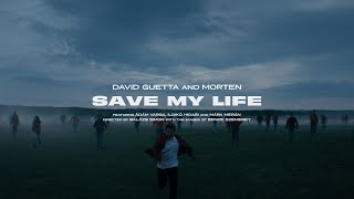David Guetta & MORTEN - Save My Life feat. Lovespeake (Official Video)