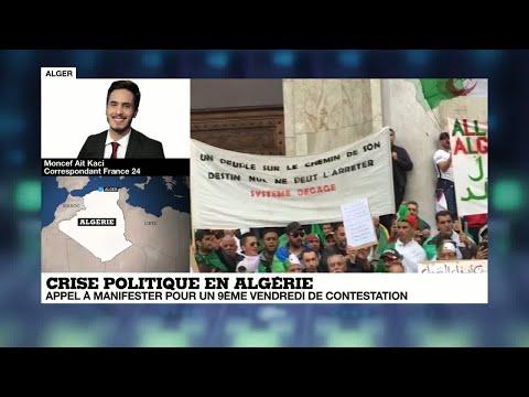 Crise politique en Algérie : appel à manifester pour un 9ème vendredi de contestation