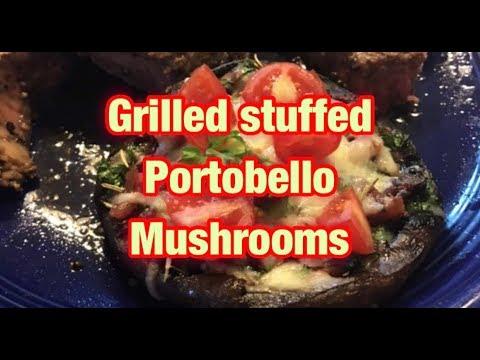 Grilled stuffed Portobello Mushrooms— so delicious