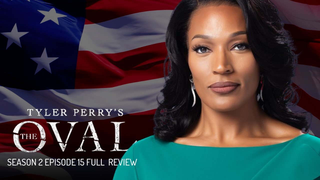 Download Tyler Perry's The Oval Season 2 | Full Episode 15 Review | Don't Move