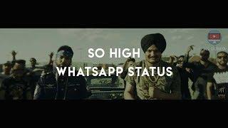 Unchiyan ne gallan tere yaar diyan whatsapp status  Sidhu Moose Wala  So High