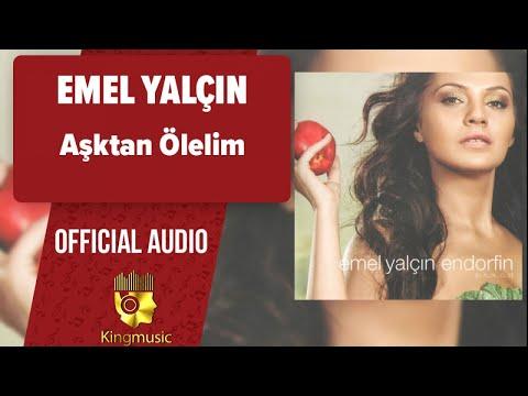 Emel Yalçın - Aşktan Ölelim - ( Official Audio )