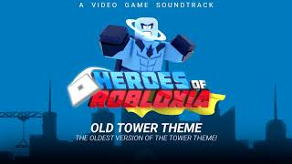 Heroes Of Robloxia OST Bonus #4 | Old Tower Theme