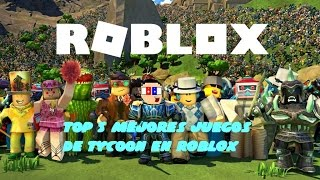 Top 5 best tycoon games on ROBLOX #3