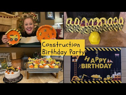 My 3 Year Old's Construction Themed Birthday Party! 🚧