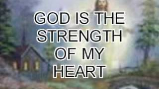 05 GOD IS THE STRENGTH OF MY HEART