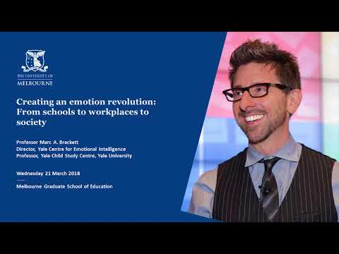 Dean's Lecture Series 2018 - Creating an Emotion Revolution: From Schools to Workplaces to Society