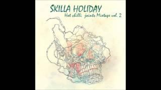 Skilla Holiday - La Flaca (Hot Chilli Joints Vol. 2 Descargar)