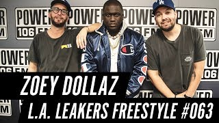 Zoey Dollaz Freestyle w/ The L.A. Leakers - Freestyle #063