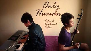 K - Only Human (Erhu & Keyboard Cover)