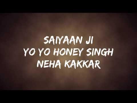 saiyaan-ji---yo-yo-honey-singh-(lyrics)- -neha-kakkar- -indian-turbo