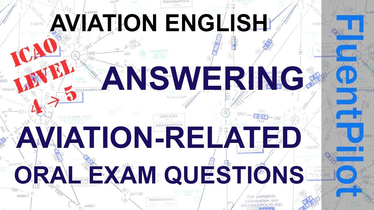 How to answer aviation English oral exam questions - FluentPilot RU