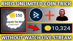Rheo TV Unlimited Coin Without Watch Live Stream | Rheo TV Unlimited Coin Trick With Live Proof
