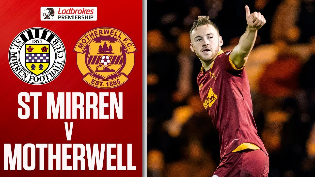 ddd3bc9adb St. Mirren 1-2 Motherwell | Campbell's Late Winner Secures Steelmen Victory  | Ladbrokes Premiership