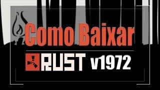 Rust experimental v1980 (LINK ATUALIZADO) pirata 2017