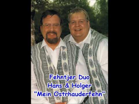 Fehntjer Duo Mein