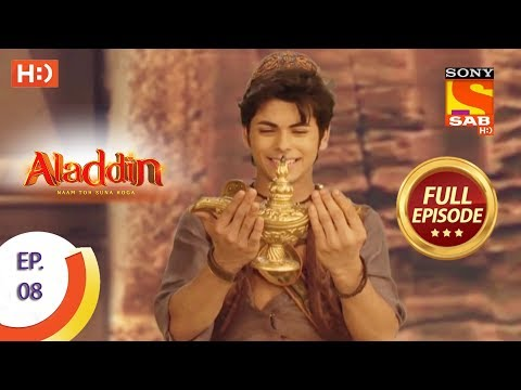 Aladdin  - Ep 8 - Full Episode - 30th August, 2018 thumbnail