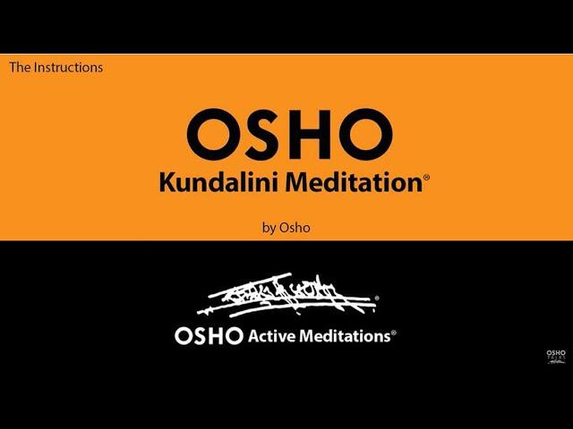 Osho Kundalini Meditation Osho Active Meditations Youtube