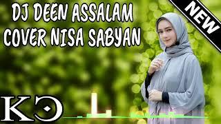 Download Dj deen salam cover nissa sabyan Mp3