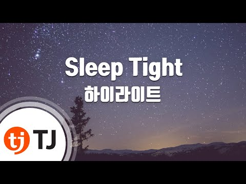 [TJ노래방] Sleep Tight - 하이라이트 / TJ Karaoke