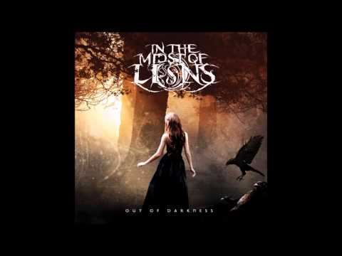 In the Midst of Lions - Out of Darkness (Full Album)
