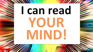 Mind magic! I can read your mind and thoughts! (test with answers)