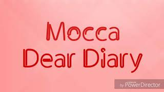 [3.08 MB] Mocca - Dear Diary Lirik