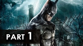 Batman: Arkham Asylum - Walkthrough Part 1 - Let