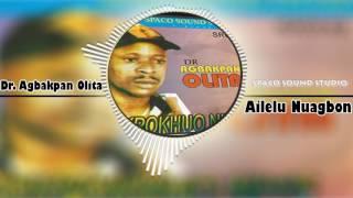 Edo Music - Ailele Nuagbon by Dr Agbakpan Olita (Dr Agbakpan Olita Music)
