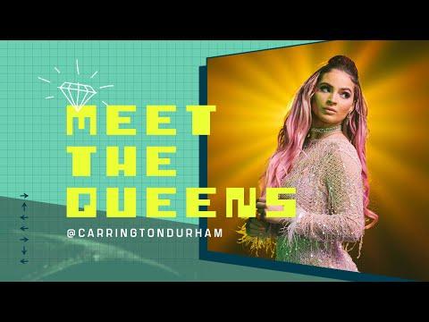 Meet the Queens: Carrington Durham