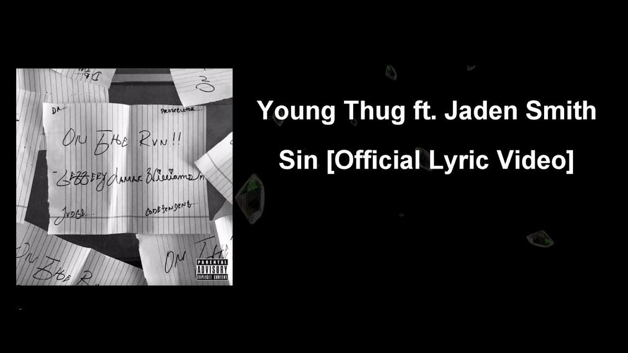 270c9dbafb Young Thug - Sin (ft. Jaden Smith)  Official Lyric Video  - YouTube