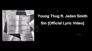 Young Thug - Sin (ft. Jaden Smith) [Official Lyric ] Resimi