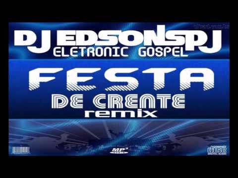 CD FESTA DE CRENTE REMIX  DJ EDSONSPJ