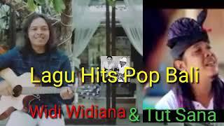 """Lagu Hits Pop Bali """" Widi widiana & Tut sana"""""""
