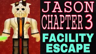 JASON CHAPTER 3 - FACILITY ESCAPE - ROBLOX PIGGY GAME