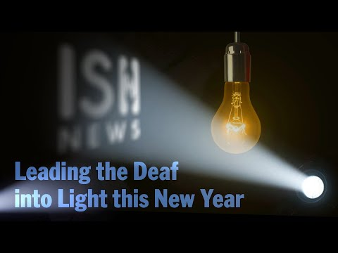 Leading the Deaf into Light this New Year