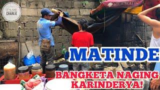 MATINDE! BANGKETA NAGING KARINDERYA!