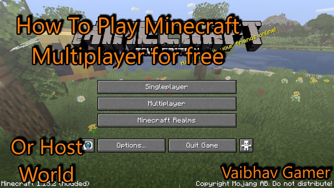 How to play minecraft multiplayer/ Host a server for free ...