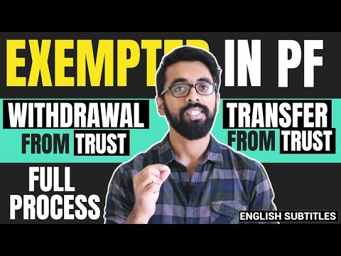 How To Withdraw PF Or Transfer PF From Exempted Trust?