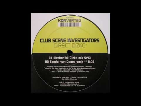 Club Scene Investigators - Direct Dizko (Sander Van Doorn Remix)