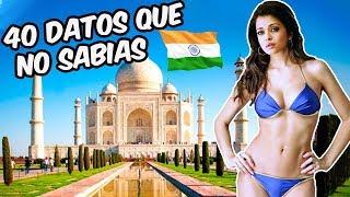 40 CURIOSIDADES sobre la INDIA