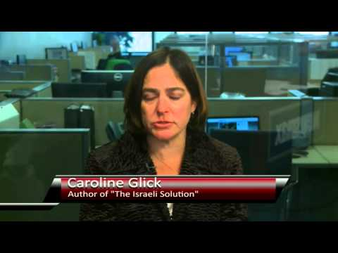 Caroline Glick -- senior contributing editor of The Jerusalem Post and author of the new book