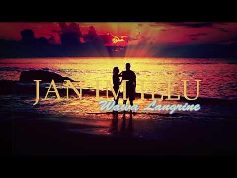 JAÑ IM ILLU - Wawa Langrine