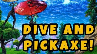 Dive and pickaxe - Fortnite Funny Moments and High Skill Clips #4
