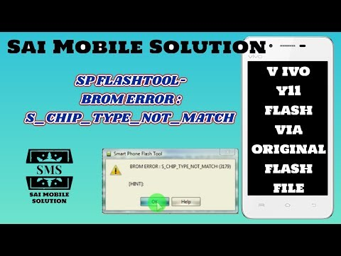 Vivo Y11 Flash | Vivo Y11 S_Chip_Type_Not_Match | Brom Error | Via