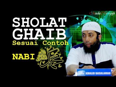 sholat-ghaib-sesuai-contoh-nabi-muhammad-salallahu'alaihiwassalam-|-ustadz-khalid-basalamah