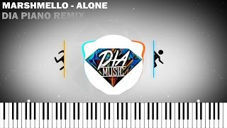 marshmello alone   dia piano remix